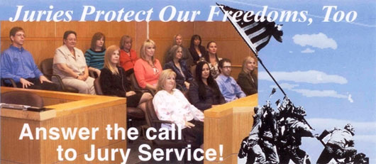 Juries Protect Our Freedoms, Too, Answer the call to Jury Services!
